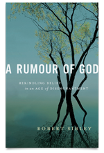 a rumor of god